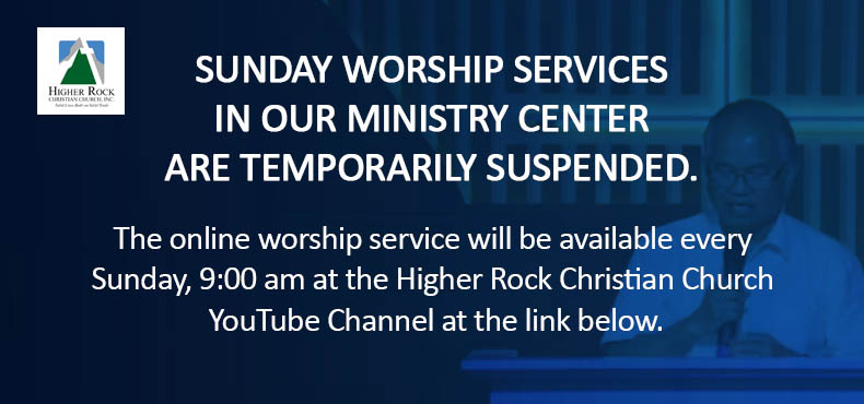 Higher Rock Christian Church - Online Worship Service