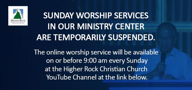 Higher Rock Christian Church - Online Worship Service