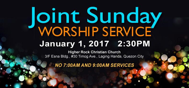 higher rock christian church joint sunday worship announcement new year 2017