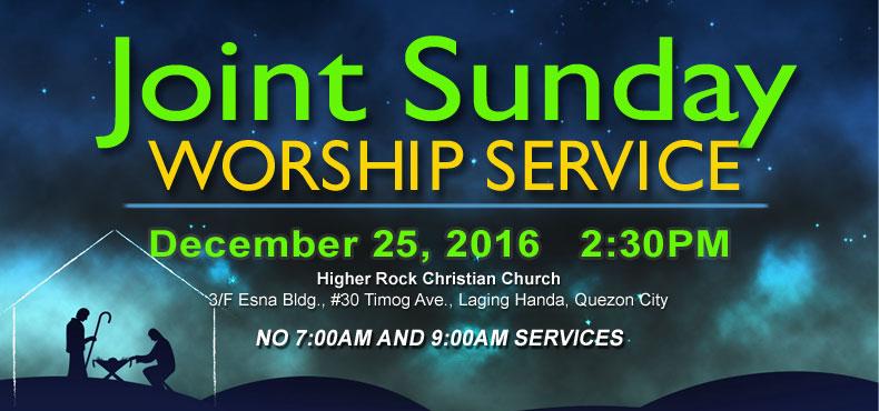 higher rock christian church joint sunday worship announcement christmas 2016