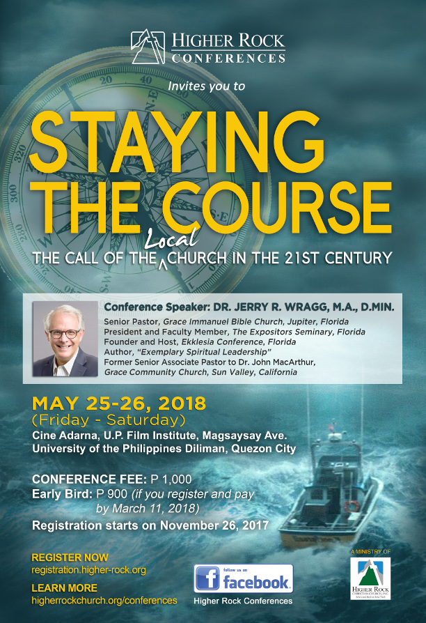 Higher Rock Conferences Staying the Course Conference by Dr. Jerry Wragg