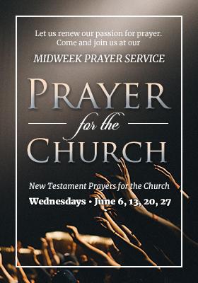 Higher Rock Christian Church Midweek Poster for June 2018 - Prayer for the Church