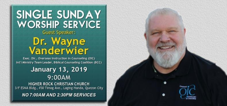 higher rock christian church announcements single worship service Pastor Wayne Vanderwier 13Jan2019