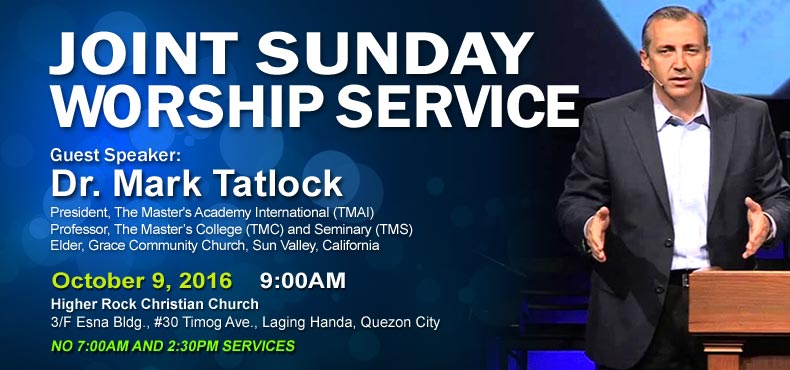 higher rock christian church joint sunday worship announcement pastor mark tatlock october 9 2016