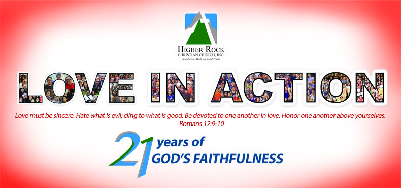 higher rock christian church 21st anniversary love in action