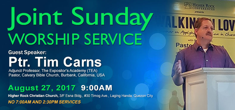 higher rock christian church announcements joint worship services Pastor Tim Carns August 2017