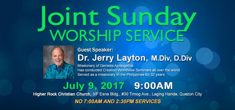 Higher Rock Christian Church Joint Worship Service Dr Wayne Vanderwier Guest Preacher Dr Jerry Layton July 2017