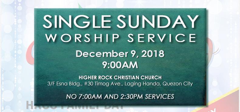 Higher Rock Christian Church Single Worship Service Family Day 2018